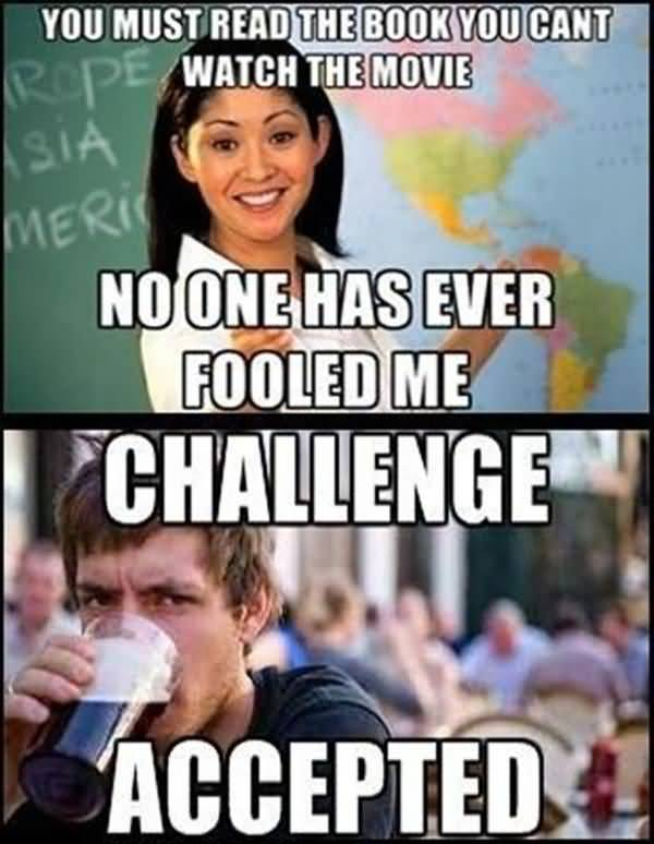 Very Funny Challenge Accepted Meme Pictures