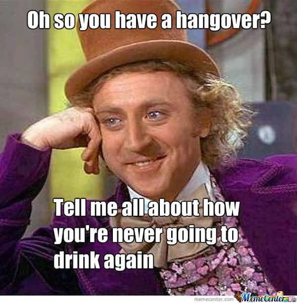 Very funny hangover memes photo