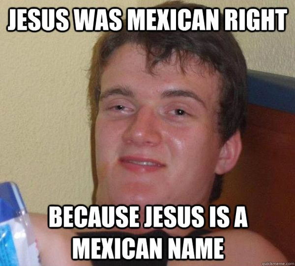 Very funny mexican jesus memes image