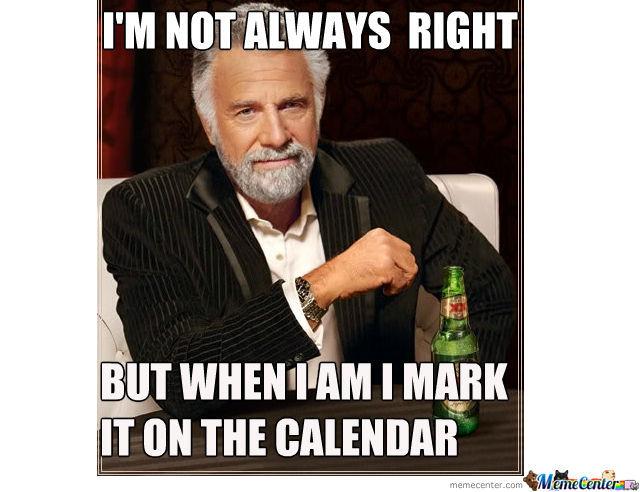 Always Right Meme Funny Image Photo Joke 05