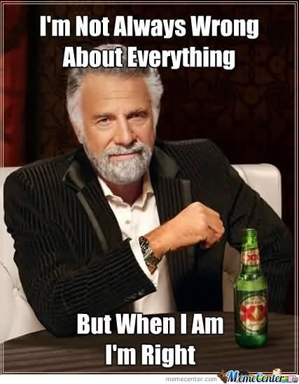 Always Right Meme Funny Image Photo Joke 11