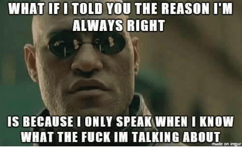 Always Right Meme Funny Image Photo Joke 14