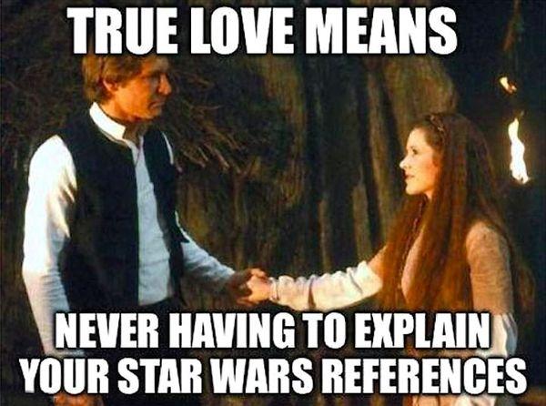 Amusing star wars true love meme picture