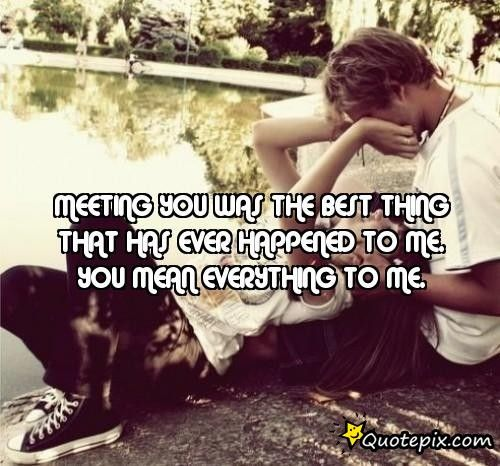 Best Thing That Ever Happened To Me Quotes Meme Image 12