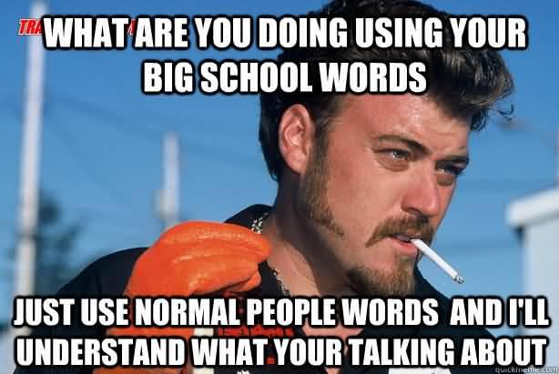 Big Words Meme Funny Image Photo Joke 15