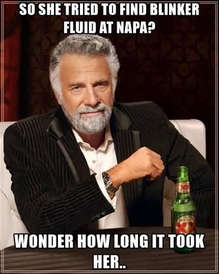 Blinker Fluid Meme Funny Image Photo Joke 15