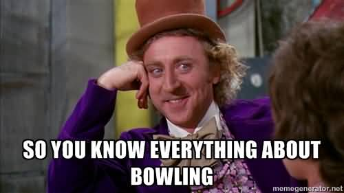 Bowling Meme Funny Image Photo Joke 13