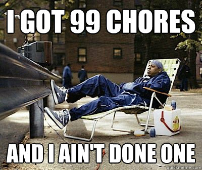 Chores Meme Funny Image Photo Joke 09