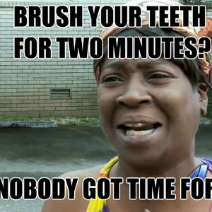 Dental Hygiene Meme Funny Image Photo Joke 03