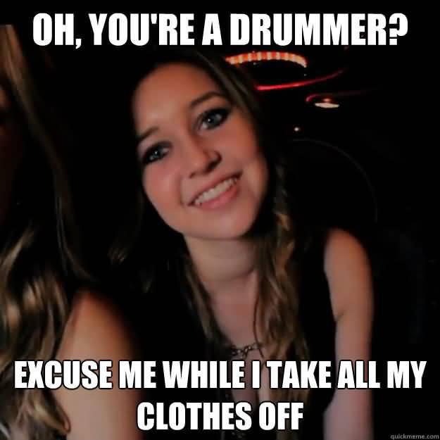 Drummer Meme Funny Image Joke 01