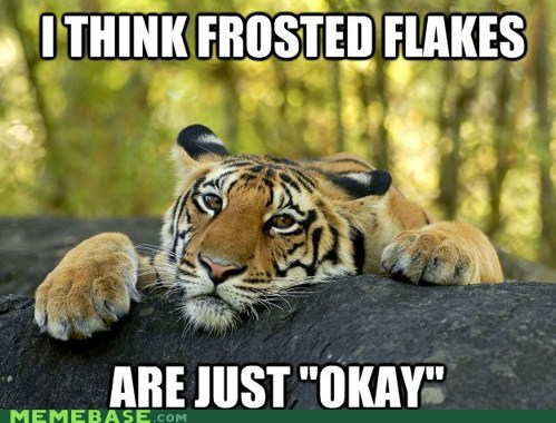 Frosted Flakes Meme Funny Image Photo Joke 03