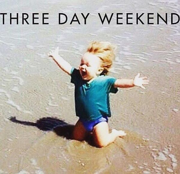 Funny 3 Day Weekend Funny Picture