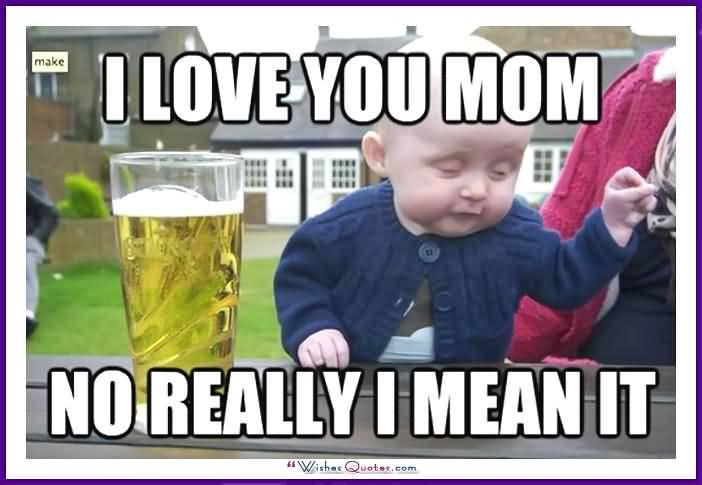 Funny Birthday Memes For Mom Joke 11