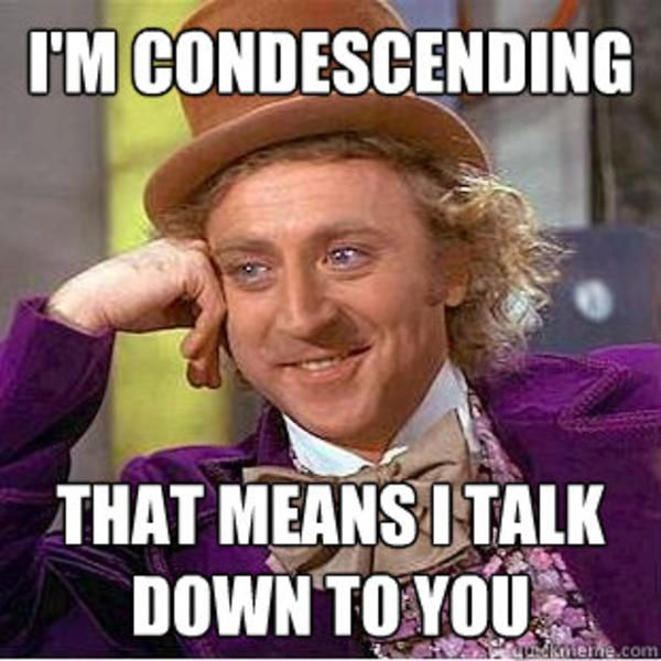 Funny Condescending Wonka Meme Image