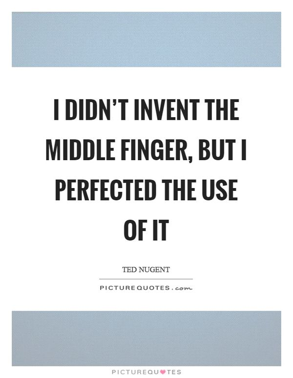 Funny amazing middle finger quotes images meme