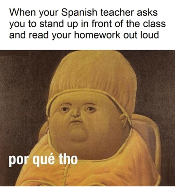 Funny common spanish teacher memes images