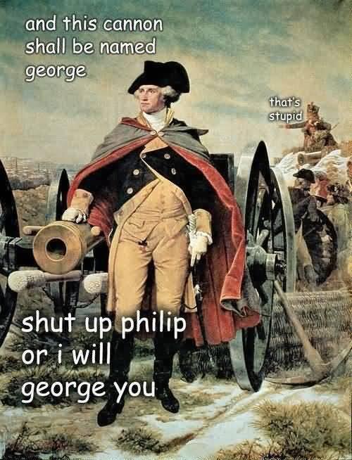 George Washington Memes Funny Image Photo Joke 10