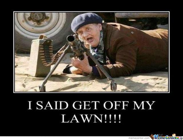 Get Off My Lawn Meme Funny Image Photo Joke 03