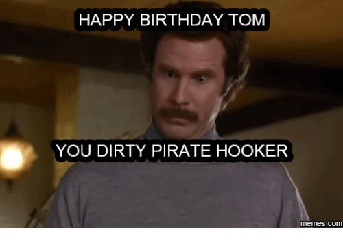 Happy Birthday Tom Meme Funny Image Photo Joke 02