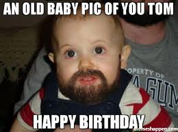 Happy Birthday Tom Meme Funny Image Photo Joke 05