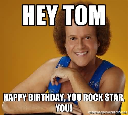 Happy Birthday Tom Meme Funny Image Photo Joke 10