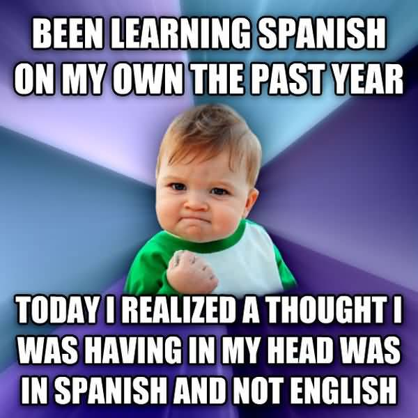 Hilarious how to learning spanish meme joke