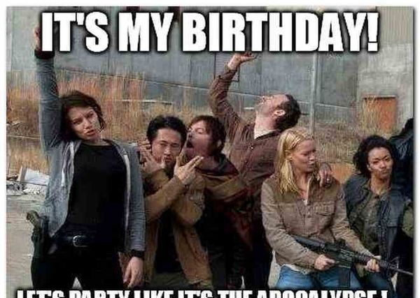 Hilarious walking dead birthday meme jokes