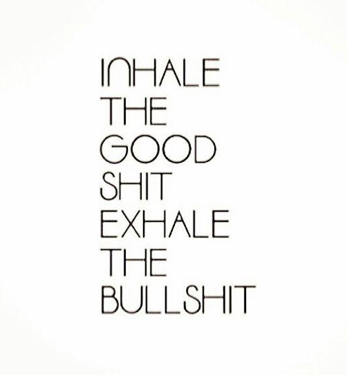 Inhale Exhale Quotes Meme Image 02