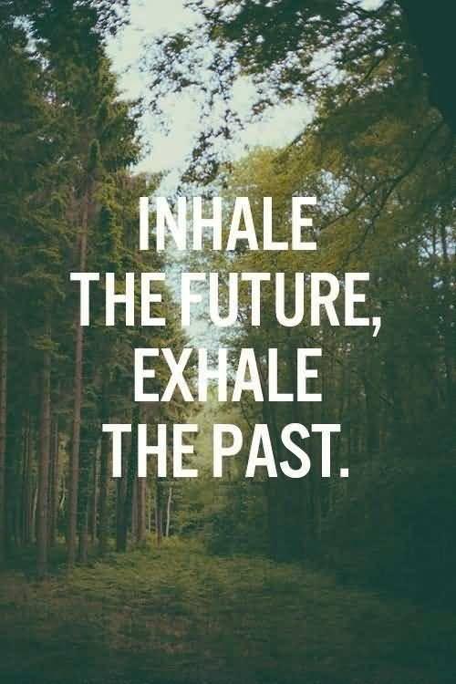 Inhale Exhale Quotes Meme Image 09