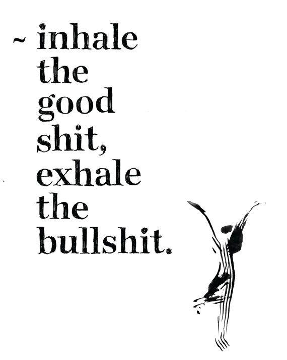 Inhale Exhale Quotes Meme Image 14