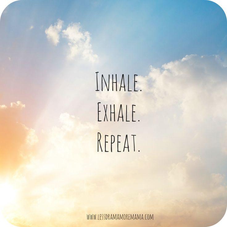 Inhale Exhale Quotes Meme Image 16