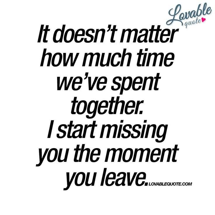 It Doesn't Matter How Much Time We've Spent Together
