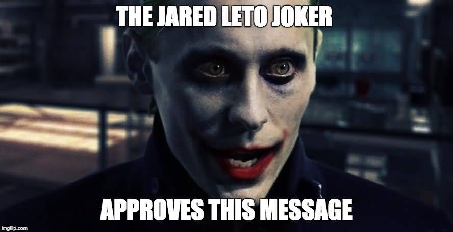 Jared Leto Joker Meme Funny Image Photo Joke 06
