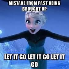 Let It Go Meme Image Photo Joke 05