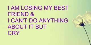 Losing A Best Friend Quotes Meme Image 12