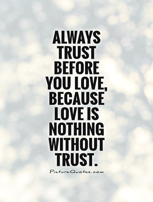 Love And Trust Quotes Meme Image 21