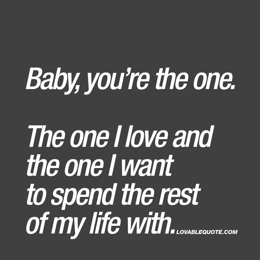 You Are The One Quotes For Him: 25 My Life With You Quotes Sayings And Images