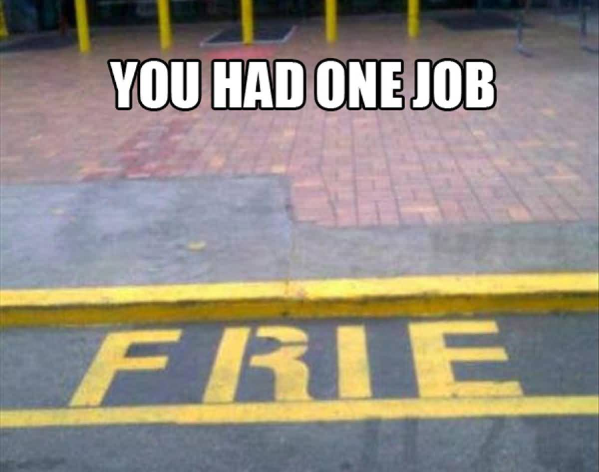 One Job Meme Funny Image Photo Joke 15