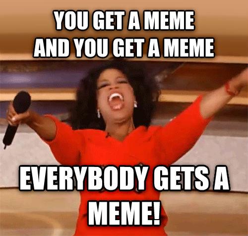 Oprah You Get A Car Meme Funny Image Photo Joke 15