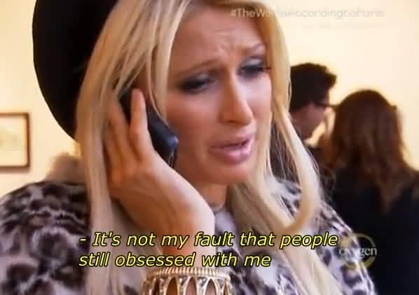 Paris Hilton Quotes Meme Image 22