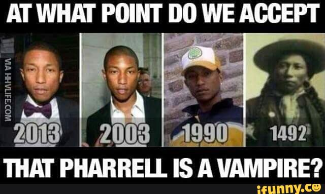 Pharrell Vampire Meme Funny Image Photo Joke 06