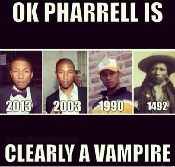 Pharrell Vampire Meme Funny Image Photo Joke 15