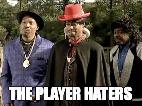Player Haters Ball Meme Joke Image 14