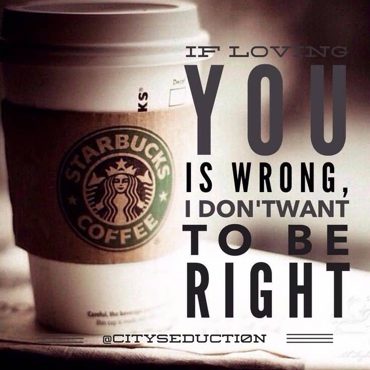 Quotes About Starbucks Meme Image 01