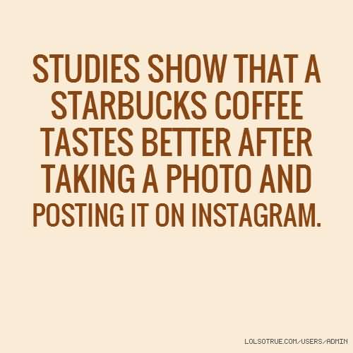 Quotes About Starbucks Meme Image 02