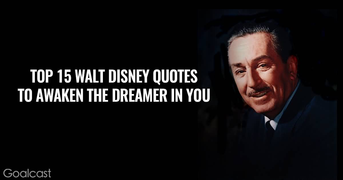 25 Quotes From Walt Disney Sayings And Pictures Quotesbae