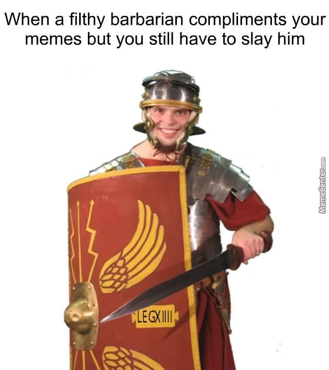 Roman Meme Funny Image Joke 15
