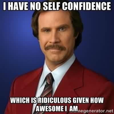 Self Esteem Meme Funny Image Photo Joke 13