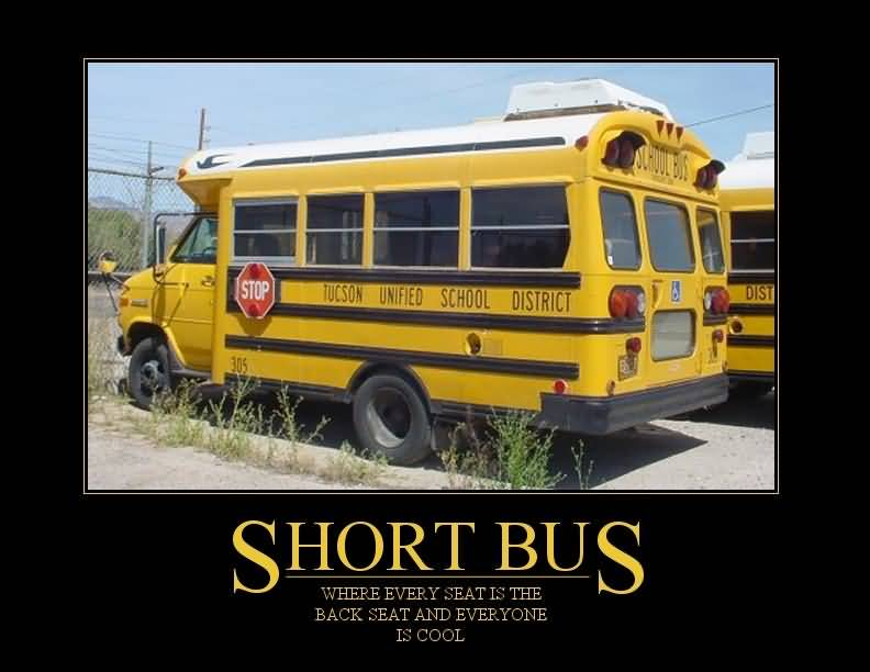 Short Bus Meme Funny Image Photo Joke 03