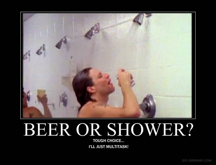 Shower Beer Meme Funny Image Photo Joke 12